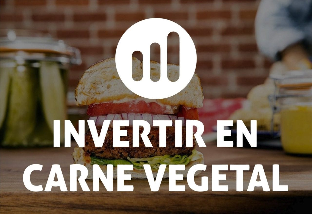 Invertir en carne vegetal