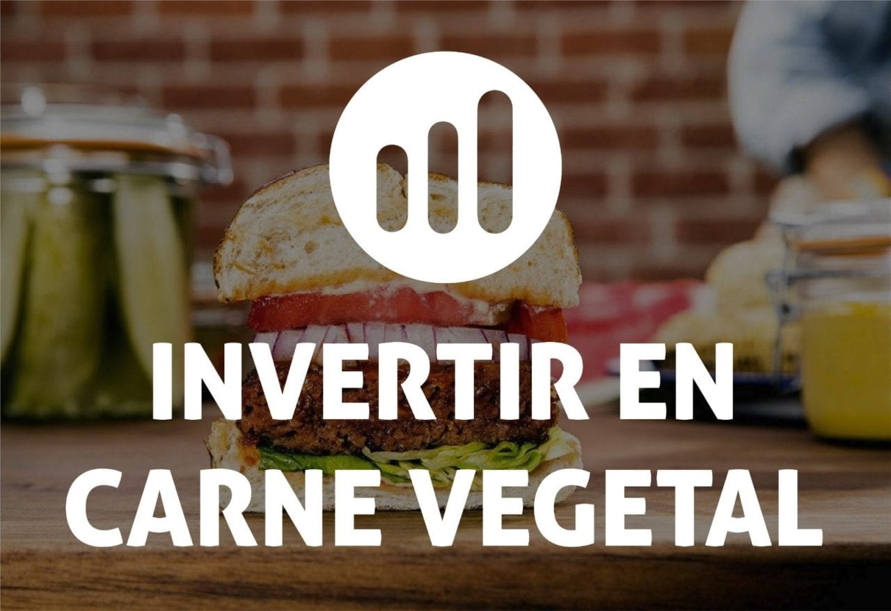 Invertir en carne vegetal