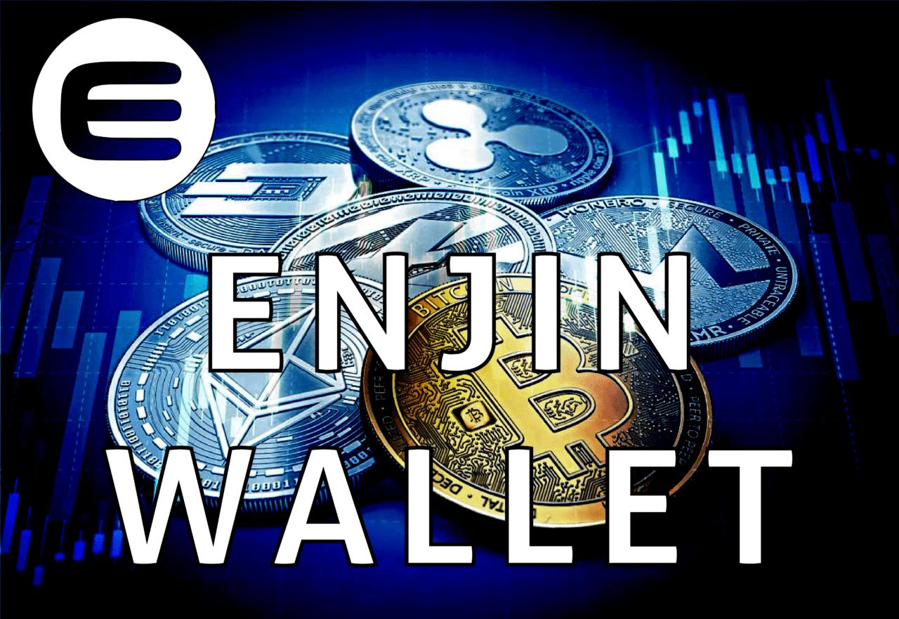 ¿Qué es Enjin Wallet?